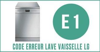 Code erreur E1 lave vaisselle LG