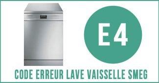 Code erreur E4 lave vaisselle Smeg