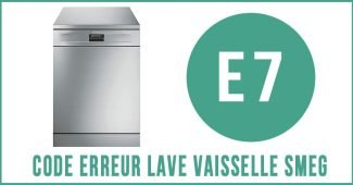 Code erreur E7 lave vaisselle Smeg
