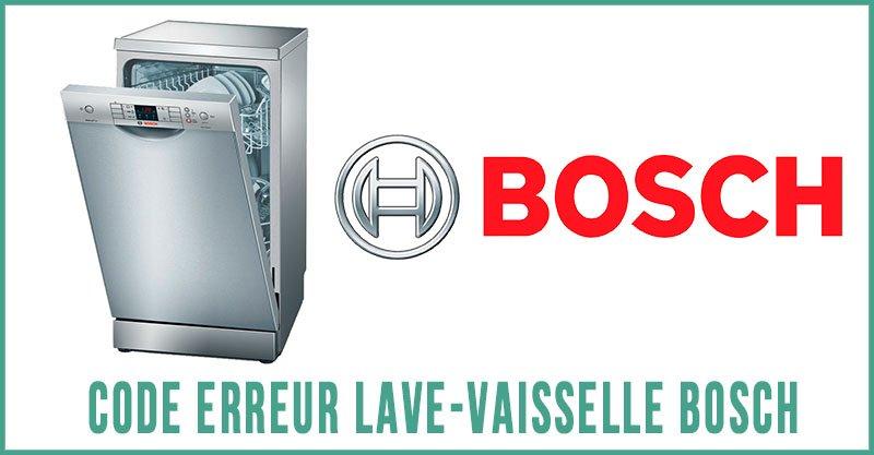 Code erreur lave-vaisselle Bosch