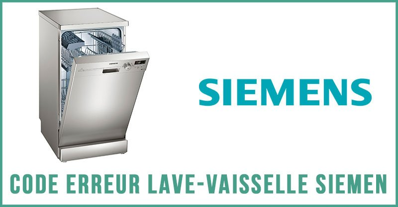 Code erreur lave-vaisselle Siemen