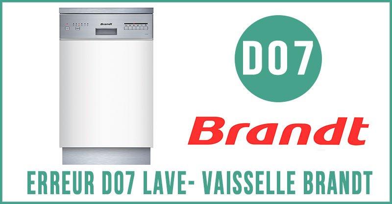 Erreur D07 lave-vaisselle Brandt