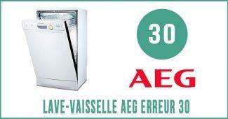 Lave-vaisselle AEG erreur 30