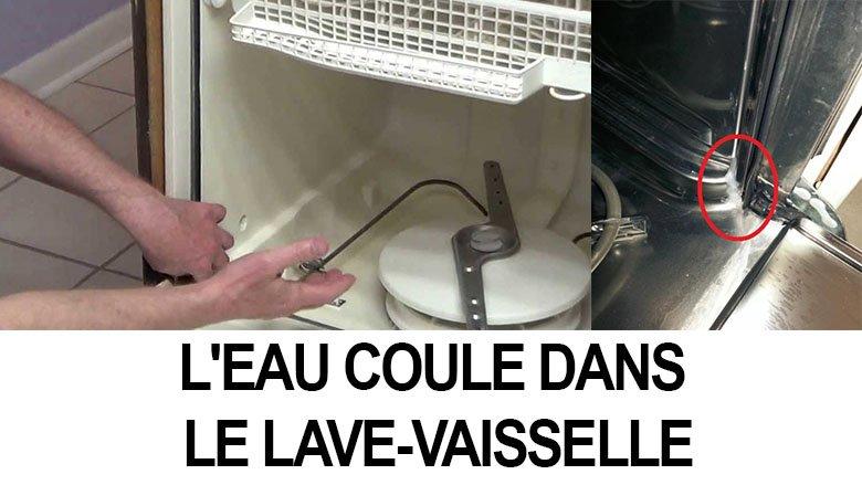 L'eau coule dans le lave-vaisselle