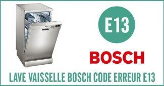 Lave vaisselle Bosch erreur E13