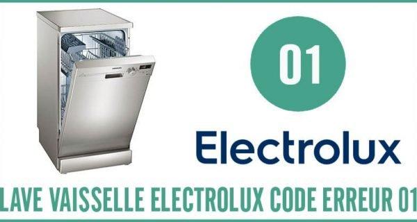 Lave-vaisselle Electrolux Erreur 01