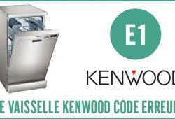 Lave vaisselle Kenwood erreur E1